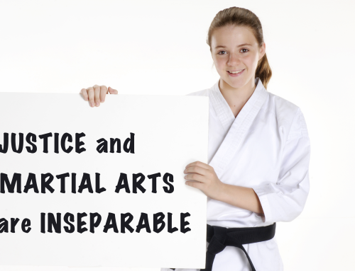Justice and Martial Arts are Inseparable